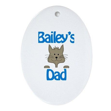 Bailey's Dad Oval Ornament