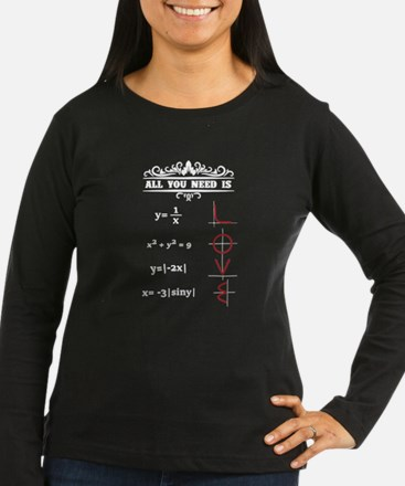 All You Need Is Love Math Teac Long Sleeve T-Shirt