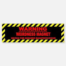 Weirdness Magnet Bumper Bumper Bumper Sticker