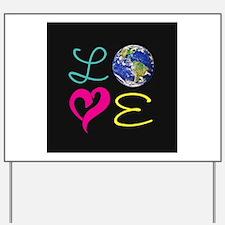 I Heart Earth Yard Sign