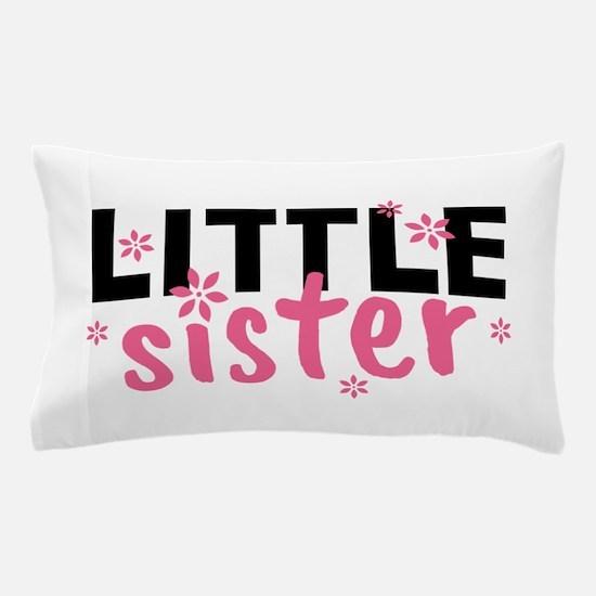 Little Sister Pillow Case