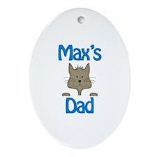 Max's Dad Oval Ornament