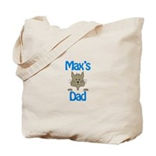 Max's Dad Tote Bag