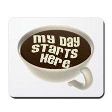 Coffee - My Day Starts Here Mousepad