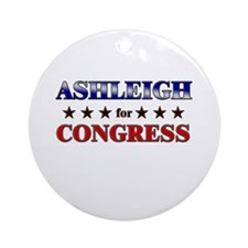 ASHLEIGH for congress Ornament (Round)