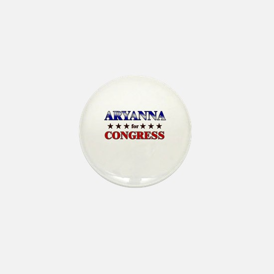 ARYANNA for congress Mini Button