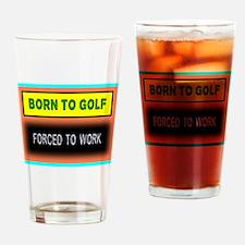 Born To Golf Drinking Glass