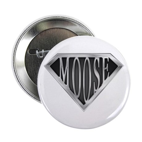 """SuperMoose(metal) 2.25"""" Button (10 pack)"""