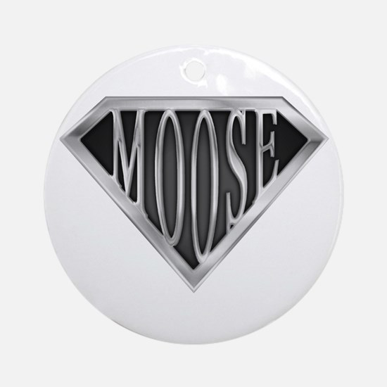 SuperMoose(metal) Ornament (Round)