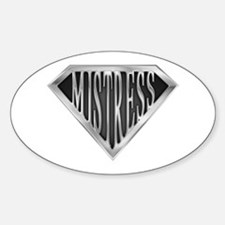 SuperMistress(metal) Oval Decal