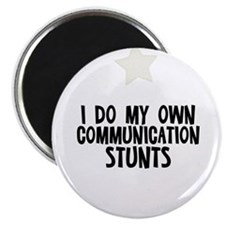 "I Do My Own Communication Stu 2.25"" Magnet (10 pac"