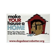 A Dog House is NOT A Home Rectangle Magnet (100 pa