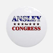 ANSLEY for congress Ornament (Round)
