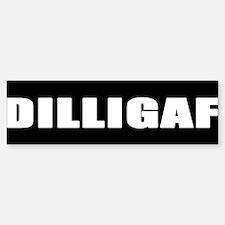 DILLIGAF Bumper Bumper Bumper Sticker