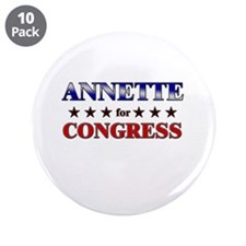 """ANNETTE for congress 3.5"""" Button (10 pack)"""