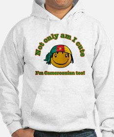 Not only am I Cute I'm Cameroonian too! Hoodie