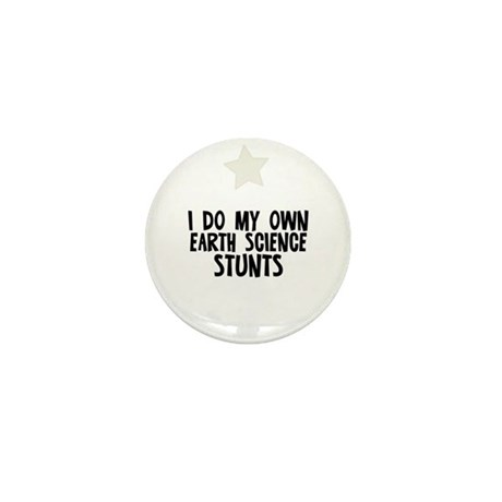 I Do My Own Earth Science Stu Mini Button (10 pack