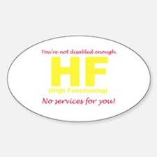 High Functioning Oval Decal