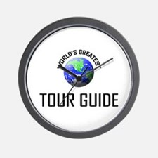 World's Greatest TOUR GUIDE Wall Clock