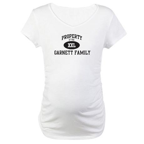 Property of Garnett Family Maternity T-Shirt