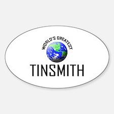 World's Greatest TINSMITH Oval Decal