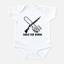 Choose your Weapon - 1 Infant Bodysuit