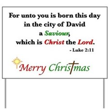 Luke 2:11 Yard Sign