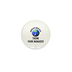 World's Greatest THEME PARK MANAGER Mini Button (1