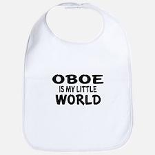 Oboe Is My Little World Bib