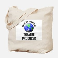 World's Greatest THEATRE PRODUCER Tote Bag