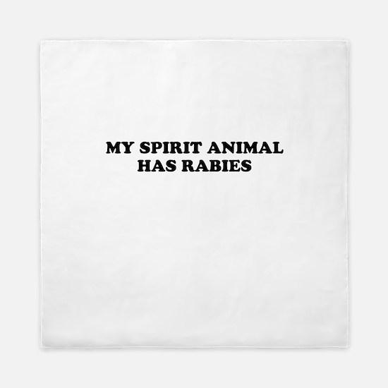 My Spirit Animal Has Rabies Queen Duvet