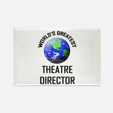 World's Greatest THEATRE DIRECTOR Rectangle Magnet