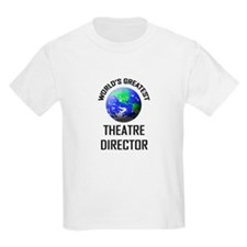 World's Greatest THEATRE DIRECTOR T-Shirt
