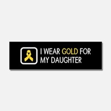 Childhood Cancer: Gold For My Da Car Magnet 10 x 3