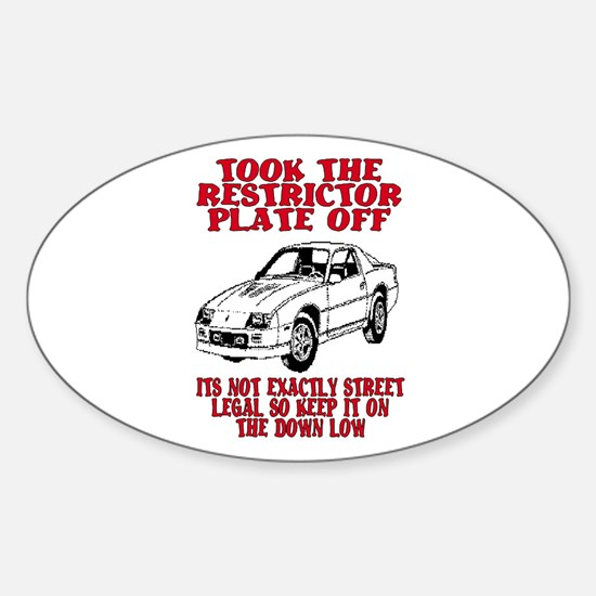 RESTRICTOR PLATE OFF.. Oval Decal
