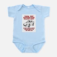 RESTRICTOR PLATE OFF.. Infant Bodysuit
