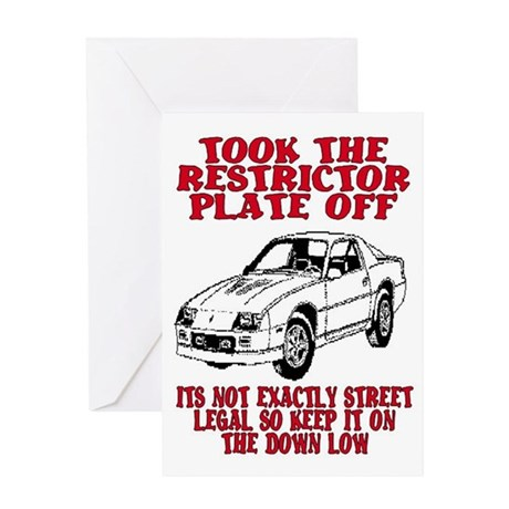 RESTRICTOR PLATE OFF.. Greeting Card