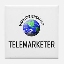 World's Greatest TELEMARKETER Tile Coaster
