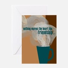 Friendship/Coffee Greeting Card
