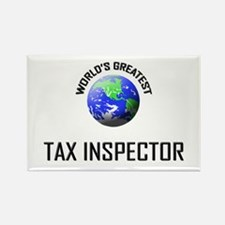 World's Greatest TAX INSPECTOR Rectangle Magnet