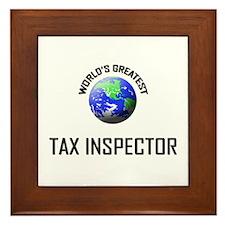 World's Greatest TAX INSPECTOR Framed Tile