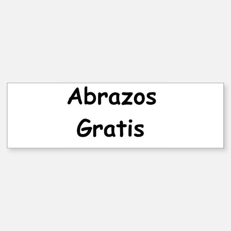 Abrazos Gratis Bumper Bumper Bumper Sticker
