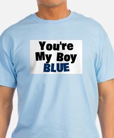 Your My Boy Blue Ash Grey T-Shirt