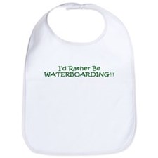 I'D RATHER BE WATERBOARDING Bib
