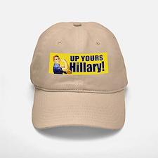 Up Yours Hillary Baseball Baseball Cap