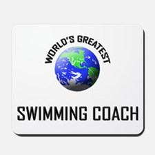 World's Greatest SWIMMING COACH Mousepad