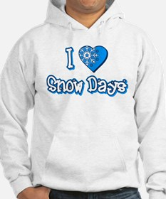 I Love [Heart] Snow Days Hoodie