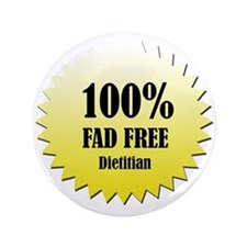 "100% Fad Free 3.5"" Button"