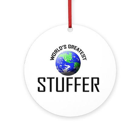 World's Greatest STUFFER Ornament (Round)