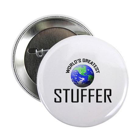 """World's Greatest STUFFER 2.25"""" Button (10 pack)"""